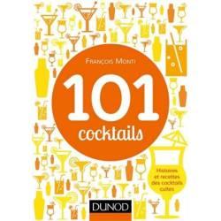 101 Cocktails Francois Monti